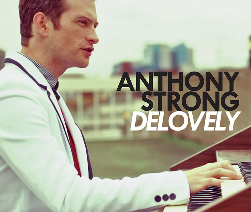 "Anthony Strong ""Delovely"""