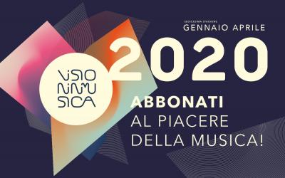 """Abbonati alla Stagione """"Visioninmusica 2020"""""""