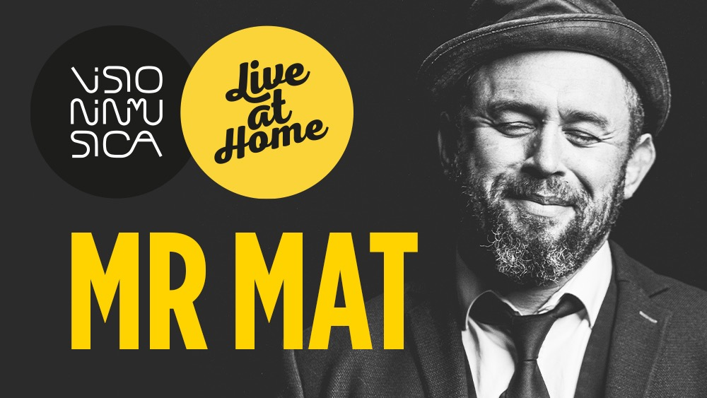 "Mister Mat ""Live at Home"""