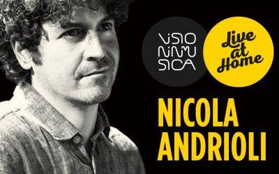 "Nicola Andrioli ""Live at Home"""